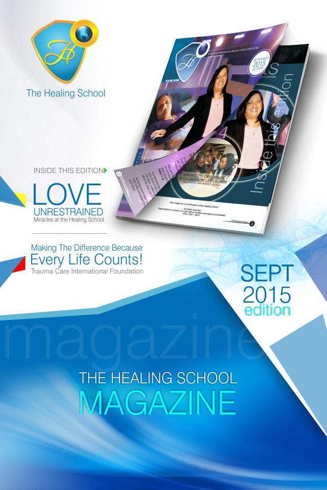 The Healing School Magazine - September 2015 Edition