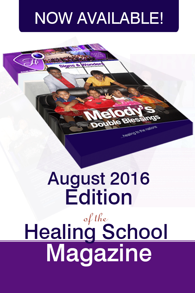 The Healing School Magazine - August 2016 Edition