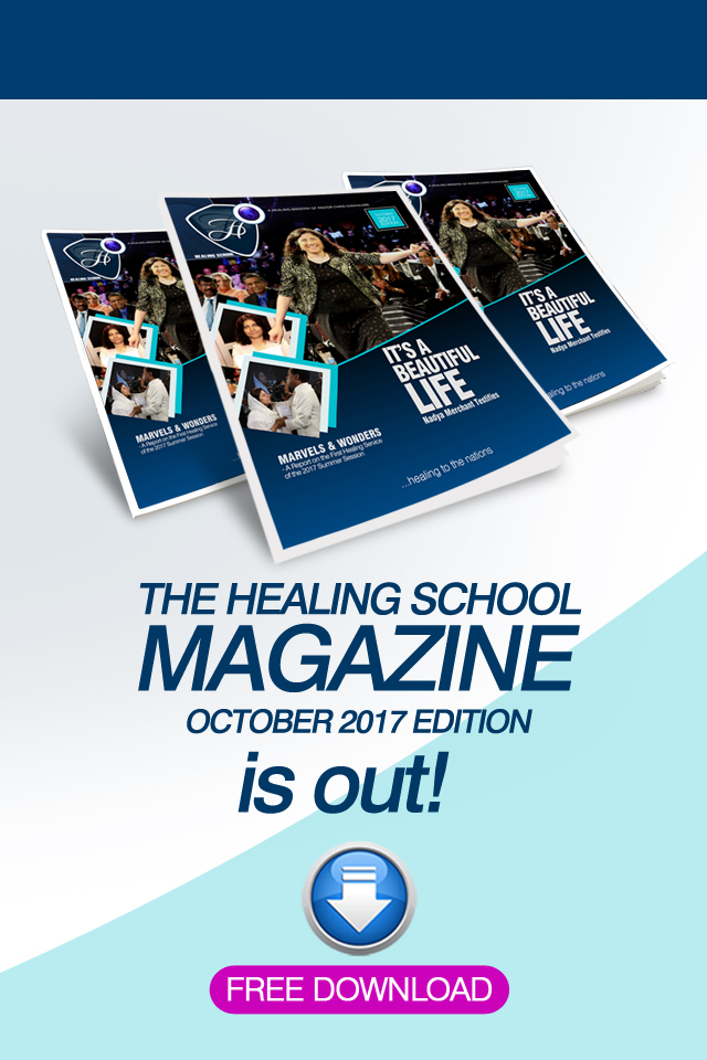 The Healing School Magazine - October 2017 Edition