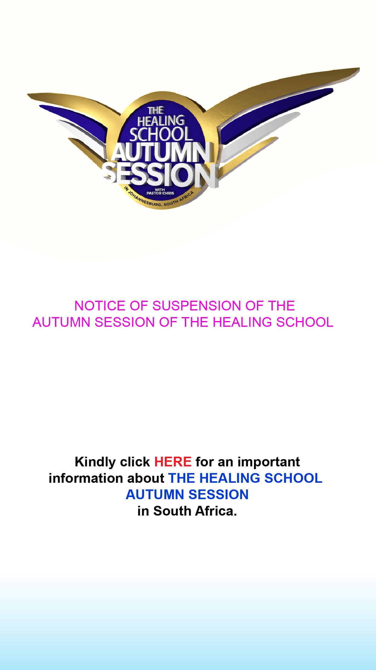 NOTICE OF SUSPENSION OF THE AUTUMN SESSION OF THE HEALING SCHOOL